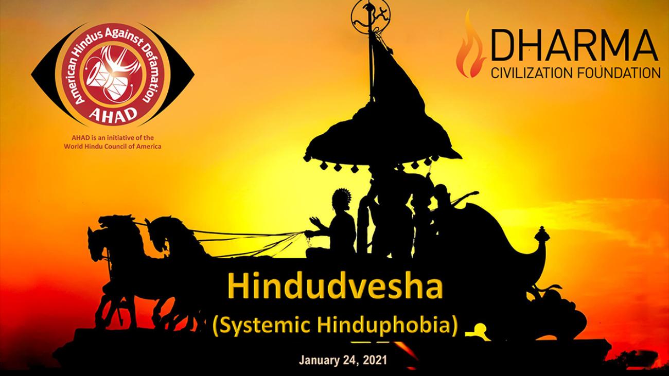 Hindudvesha---Systemic-Hinduphobia---January-24,-2021-Webinar